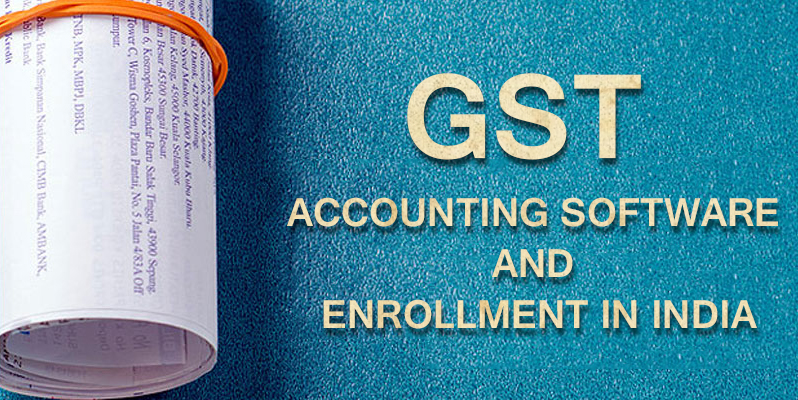 GST Accounting Software and Enrollment in India